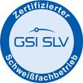 Zertifizierter GSI SLV Schweißfachbetrieb